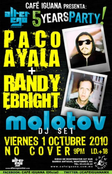 5 Year Party Paco Ayala Randy Ebright Molotov Cafe Iguana Monterrey Mx - rock en español - rockeros.net