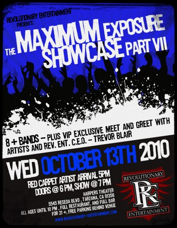 Revolutionary Entertainment Presents Maximum Exposure Showcase Part Vii - rock en español - rockeros.net