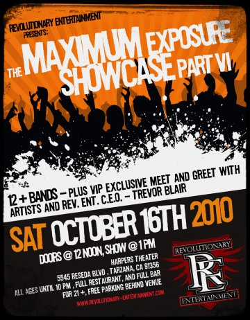 Revolutionary Entertainment Presents Maximum Exposure Showcase Part Vi - rock en espa�ol - rockeros.net