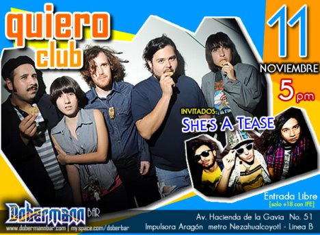 Quiero Club Y Shes A Tease En El Dobermann Impulsora Mexico Df - rock en espa�ol - rockeros.net