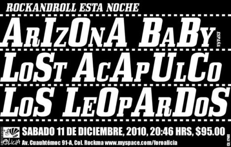 Rock And Roll Esta Noche Foro Alicia Arizona Baby Lost Acapulco Los Leopardos - rock en espa�ol - rockeros.net