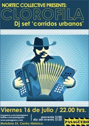 Nortec Collective Presents Clorofila Corridos Urbanos Dj Set En Pasaguero Df - rock en espa�ol - rockeros.net