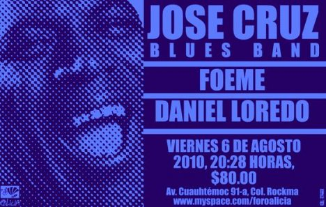 Jose Cruz Blues Band Foeme Y Daniel Laredo En El Foro Alicia Mexico Df - rock en espa�ol - rockeros.net