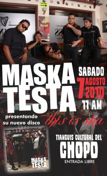 Maskatesta Presenta Su Nuevo Cd This Is Ska En El Chopo - rock en espa�ol - rockeros.net
