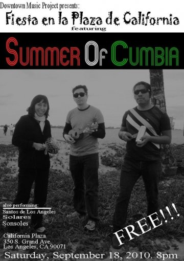 Summer Of Cumbia Santos De Los Angeles Sonsoles Solares California Plaza La - rock en espa�ol - rockeros.net