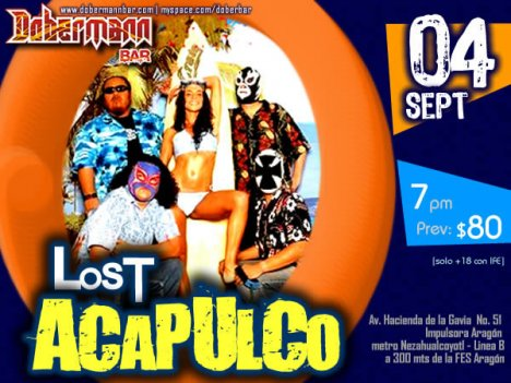 Lost Acapulco En El Dobermann Bar Impulsora Aragon Mexico Df - rock en espa�ol - rockeros.net