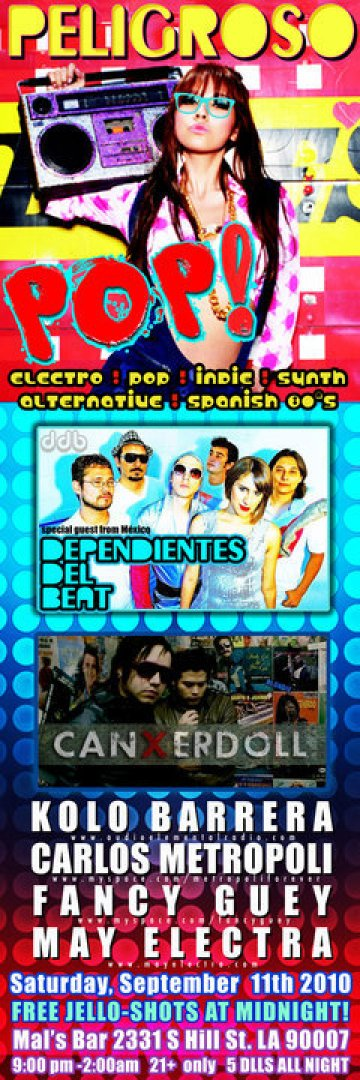 Peligroso Pop Con Dependientes Del Beat Y Canxerdoll Los Angeles California - rock en espa�ol - rockeros.net