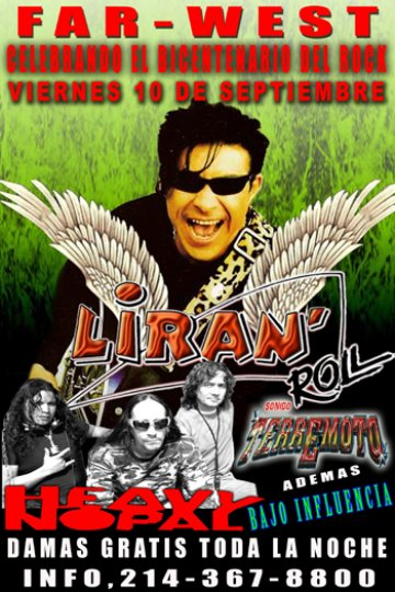 Liran Roll Y Heavy Nopal En El Far West De Dallas Texas - rock en espa�ol - rockeros.net