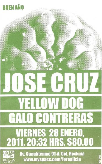 Jose Cruz Yellow Dog Galo Contreras Foro Alicia Mexico Df - rock en espa�ol - rockeros.net