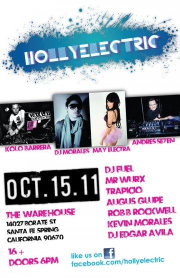 Holly Electric Kolo Barrera May Electra Dj Morales The Wherehouse Los Angeles Ca - rock en espa�ol - rockeros.net