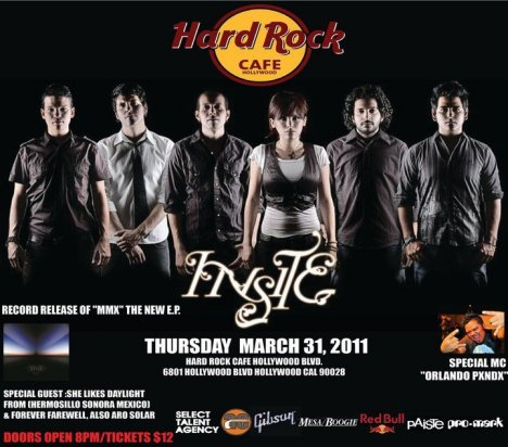 Insite Cd Release Party En El Hard Rock Cafe De Hollywood She Likes Daylight - rock en espa�ol - rockeros.net