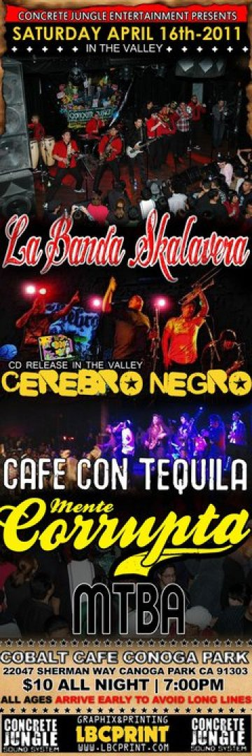 Cerebro Negro Cd Release Party La Banda Skalavera Cafe Con Tequila Cobalt Cafe - rock en espa�ol - rockeros.net