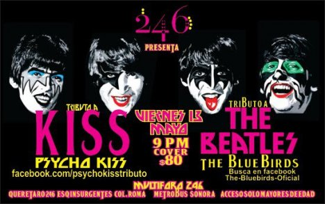 Tributo A Kiss Y The Beatles Psycho Kiss The Blue Birds Club 246 Queretaro Mx - rock en espa�ol - rockeros.net