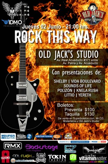 Rock This Way Shelby Vida Boulevard Sounds Of Life Old Jacks Studio Guadalajara - rock en espa�ol - rockeros.net