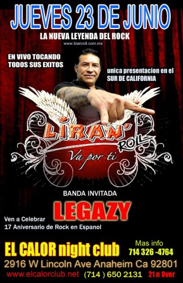 Liran Roll Legazy En El Calor Night Club De Anaheim California - rock en español - rockeros.net