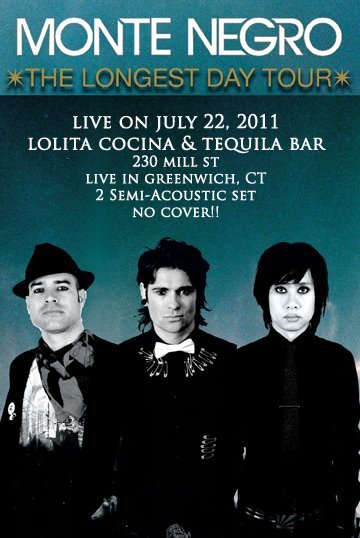 Monte Negro The Longest Day Tour Lolita Cocina And Tequla Bar Greenwich Ct - rock en español - rockeros.net