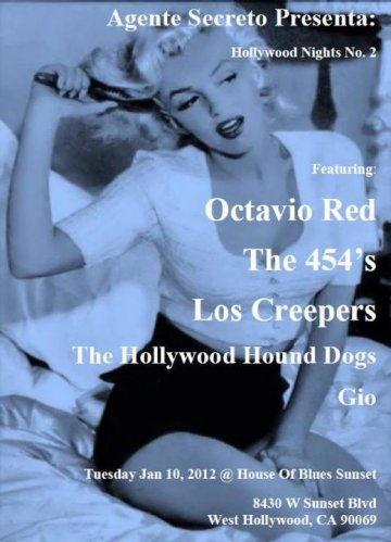 Hollywood Nights No 2 Octavio Red The 454s Los Creepers House Of Blues Sunset Ca - rock en espa�ol - rockeros.net