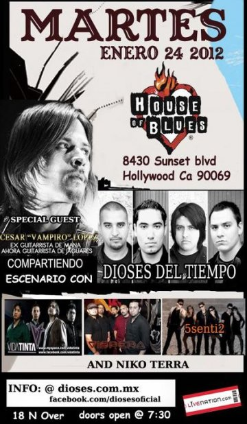 Dioses Del Tiempo Vida Tinta Vispera 5senti2 House Of Blues Sunset Strip Ca - rock en espa�ol - rockeros.net