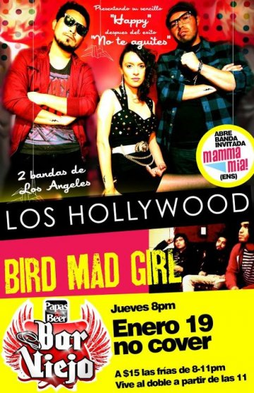 Los Hollywood Bird Mad Girl Y Mamma Mia En El Papas N Beer De Ensenada Bc Mex - rock en espa�ol - rockeros.net