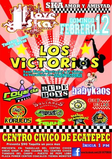 Love Ska Con Los Victorios Royal Club Rude Boys Babykaos Centro Civico Ecatepec - rock en espa�ol - rockeros.net