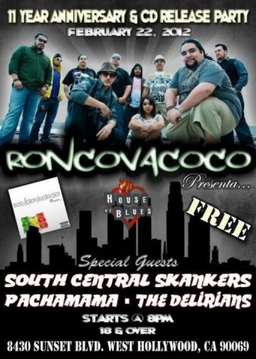 Roncovacoco Cd Release Party Con South Central Skankers En El House Of Blues La - rock en espa�ol - rockeros.net