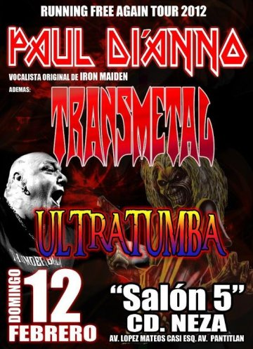 Running Free Again Tour 2012 Paul Dianno Transmetal Ultratumba Salon 5 Cd Neza - rock en espa�ol - rockeros.net