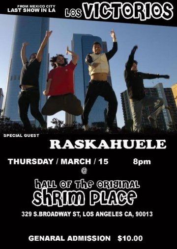 Los Victorios Y Raskahuele En El Hall Of The Original Shrim Place Los Angeles Ca - rock en espa�ol - rockeros.net