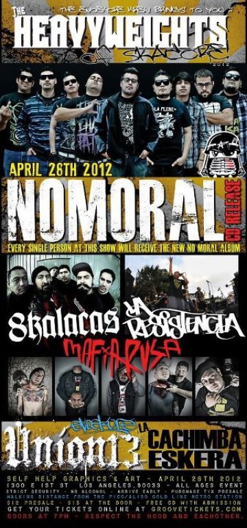 The Heavyweights Of Skacore Nomoral 8kalacas Y La Resistencia En Los Angeles Ca - rock en espa�ol - rockeros.net