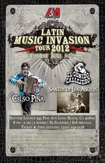 Latin Music Invasion 2012 Celso Pi�a El Sonido Callejero Santos De Los Angeles - rock en espa�ol - rockeros.net