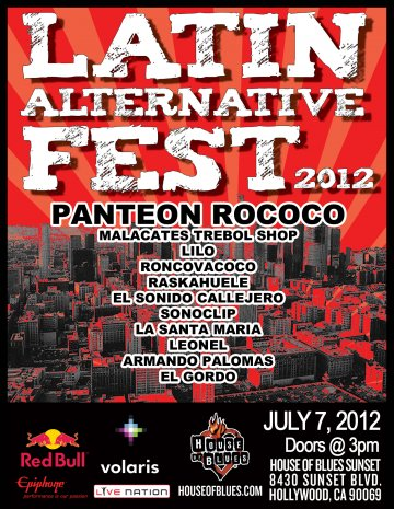 Latin Alternative Fest 2012 Panteon Rococo Malacates Raskahuele House Of Blues - rock en espa�ol - rockeros.net