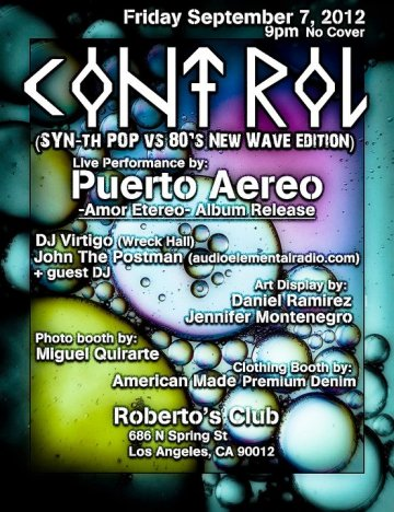 Control Presenta Puerto Aereo Cd Release Party Robertos Night Club Los Angeles - rock en espa�ol - rockeros.net