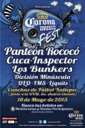 Corona Music Fest Puebla 2013 Panteon Rococo Cuca Inspector Los Bunkers Division