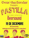 Over The Border Presenta Pastilla Y Oversound