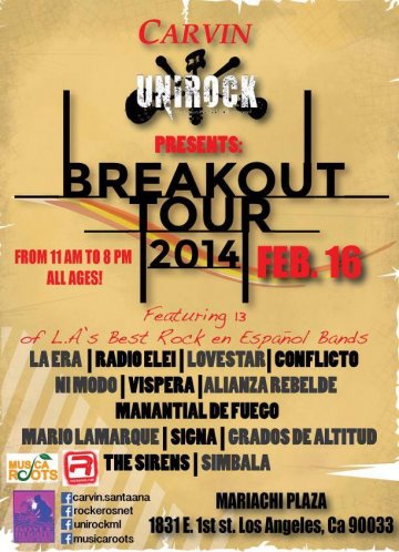 Unirock Presenta Breakout Tour 2014 La Era Radio Elei Lovestar Los Angeles Ca - rock en espa�ol - rockeros.net