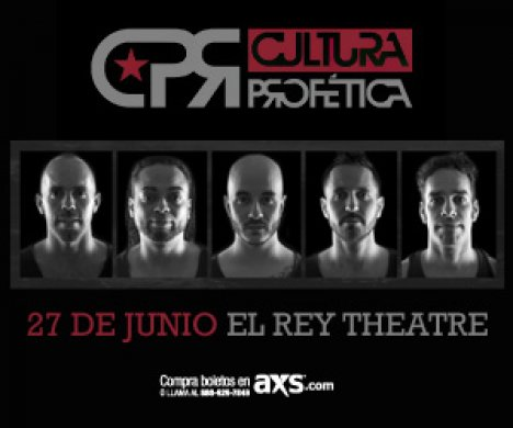 Cultura Profetica En El Rey Theatre De Los Angeles California - rock en espa�ol - rockeros.net