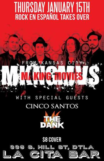 Making Movies Y Cinco Santos En La Cita Bar De Los Angeles - rock en espa�ol - rockeros.net