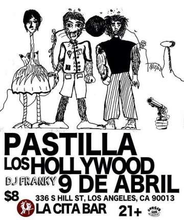 Pastilla Y Los Hollywood En La Cita De Los Angeles - rock en espa�ol - rockeros.net