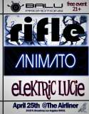 Rifle Animato Y Elektric Lucie En The Airliner De Los Angeles Ca