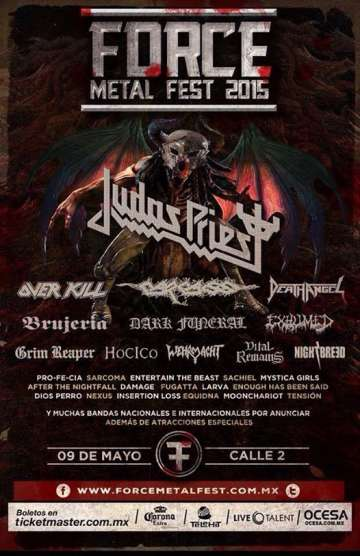 Force Metal Fest 2015 Judas Priest Overkill Carcass Calle 2 Guadalajara Mex - rock en espa�ol - rockeros.net