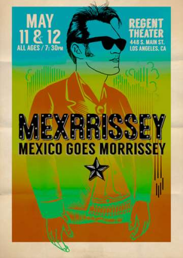 Mexrrissey Mexico Goes Morrissey May 11 At Regent Theater 2015 - rock en espa�ol - rockeros.net