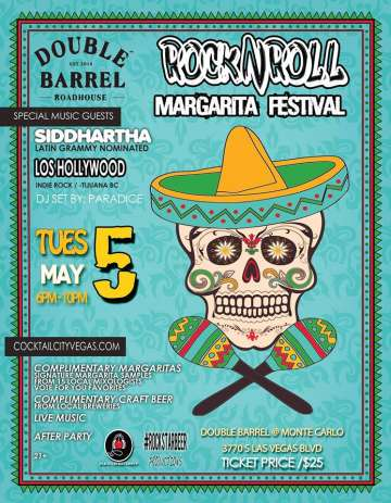 Rock N Roll Margarita Festival Siddhartha Los Hollywood En Double Barrel Vegas - rock en espa�ol - rockeros.net