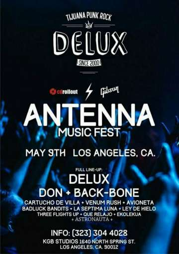 Antenna Music Fest Mayo 9 En Los Angeles Delux Don Backbone Y Mas - rock en espa�ol - rockeros.net