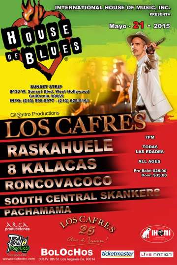 Los Cafres Mayo 21 House Of Blues Sunset - rock en espa�ol - rockeros.net