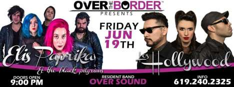 Los Hollywood Y Elis Paprika En Over The Border San Diego California - rock en espa�ol - rockeros.net