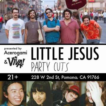 Vivapomona Presenta Little Jesus Party Cuts En Acerogami De Pomona Evento Gratis - rock en espa�ol - rockeros.net