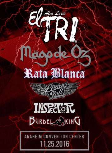 El Tri Mago De Oz Rata Blanca Liran Roll Inspector El Anaheim Convention Center - rock en espa�ol - rockeros.net