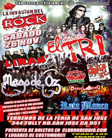 La Invasion Rock El Tri Liran Roll Mago De Oz Burdel King Rata Blanca San Jose - rock en espa�ol - rockeros.net
