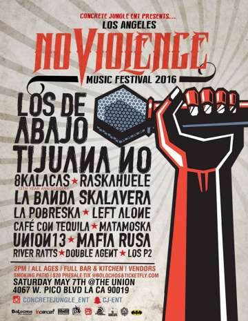 No Violence Music Festival Los De Abajo Tijuana No En The Union De Los Angeles - rock en espa�ol - rockeros.net
