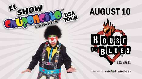 El Show De Chuponcito En El House Of Blues De Las Vegas Nv - rock en espa�ol - rockeros.net