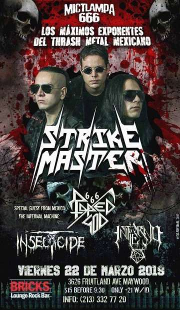 Strike Master Raped God 666 Insecticide En El Bricks Sport Bar Maywood Ca - rock en espa�ol - rockeros.net
